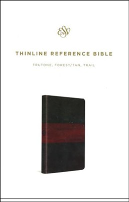 ESV Thinline Reference Bible (TruTone Imitation Leather, Forest/Tan with Trail Design)  -