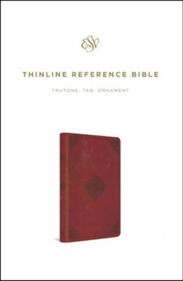 ESV Thinline Reference Bible (TruTone Imitation Leather, Tan with Ornament Design)  -