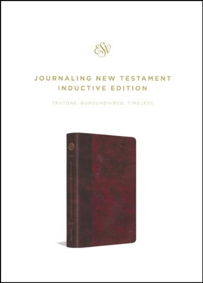 ESV Journaling New Testament, Inductive Edition (Burgundy/Red), Timeless Design  -