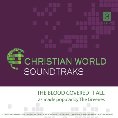 Blood Covered it All Accompaniment CD  -     By: The Greenes