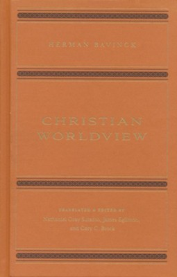 Christian Worldview  -     By: Herman Bavinck