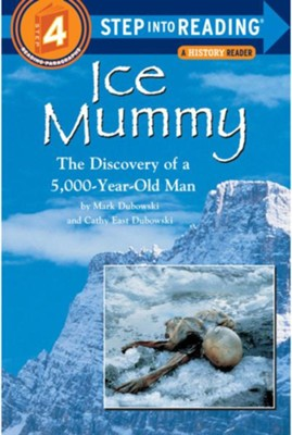 Ice Mummy  -     By: Cathy Dubowski