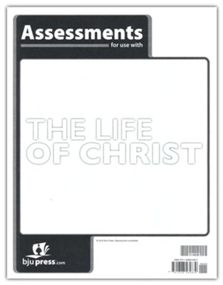 Bible 8 Life of Christ Assessments   -