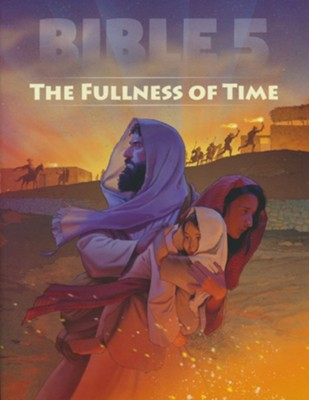 Bible 5 The Fullness of Time Student Worktext   -