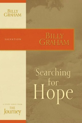 Searching for Hope: The Journey Study Series - eBook  -     By: Billy Graham