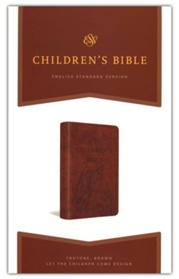ESV Children's Bible--soft leather-look, brown with let the children come design  -