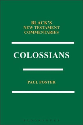 Colossians BNTC  -     By: Paul Foster