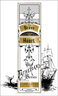 Brave Heart The Fatherland Series  -     By: Franz Hoffman