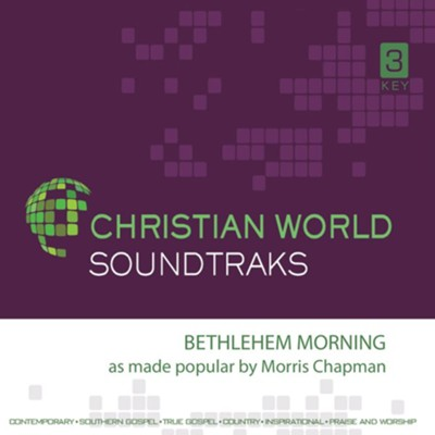 Bethlehem Morning Accompaniment CD  -     Edited By: Morris Chapman     By: Morris Chapman