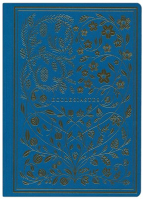Ecclesiastes, ESV Illuminated Scripture Journal   -