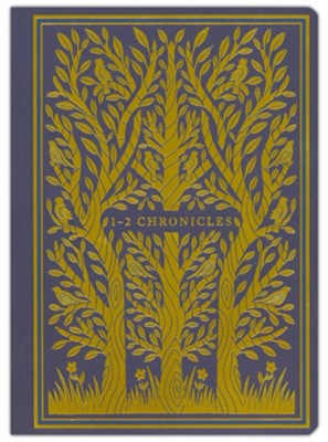 1-2 Chronicles, ESV Illuminated Scripture Journal   -