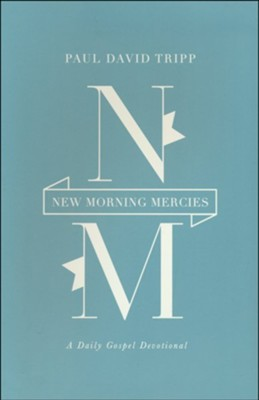 New Morning Mercies: A Daily Gospel Devotional, Brown  Imitation Leather  -     By: Paul David Tripp