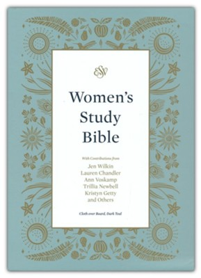 ESV Women's Study Bible--cloth over board, dark teal  -