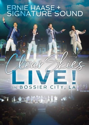 Clear Skies, Live   -     By: Ernie Haase & Signature Sound