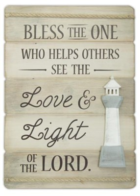 Bless the One Who Helps Others, Lighthouse, Plank Plaque  -