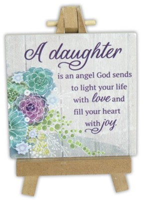 A Daughter is an Angel God Sends to Light Your Life Mini Plaque  -