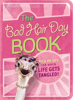 The Bad Hair Day Book: Pick Me Ups For When Life Gets Tangled - eBook  -     By: Mark Gilroy