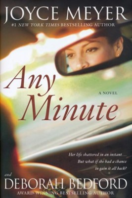 Any Minute  -     By: Joyce Meyer, Deborah Bedford