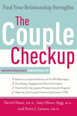 The Couple Checkup: Find Your Relationship Strengths - eBook  -     By: David H. Olson, Amy Olson-Sigg, Peter J. Larson