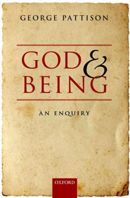 God and Being: An Enquiry  -     By: George Pattison