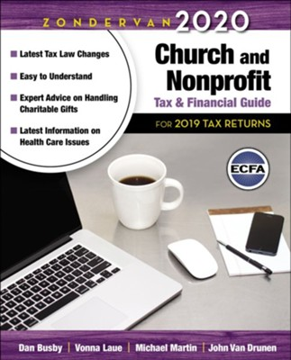 Zondervan's 2020 Church and Nonprofit Tax & Financial Guide  -     By: Dan Busby, Vonna Laue, Michael Martin, John Van Drunen