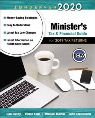 Zondervan's 2020 Minister's Tax and Financial Guide  -     By: Dan Busby, Vonna Laue, Michael Martin, John Van Drunen