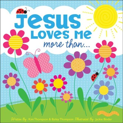 Jesus Loves Me More Than . . .   -     By: Twin Sisters