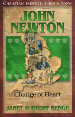 John Newton: Change of Heart   -     By: Janet Benge, Geoff Benge