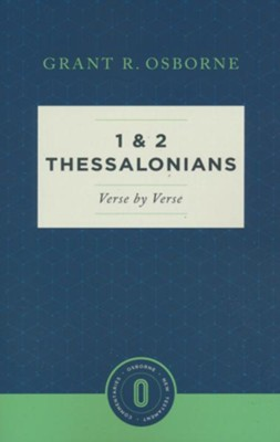 1 and 2 Thessalonians Verse by Verse: Osborne New Testament Commentaries   -     By: Grant R. Osborne