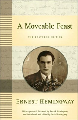 A Moveable Feast: The Restored Edition  -     By: Ernest Hemingway
