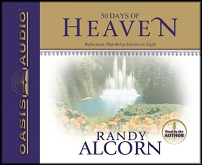 50 Days of Heaven  Audiobook on CD  -     Narrated By: Randy Alcorn     By: Randy Alcorn