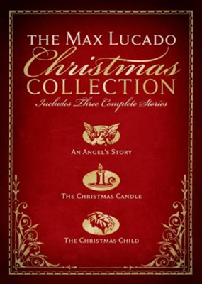 The Max Lucado Christmas Collection - eBook  -     By: Max Lucado