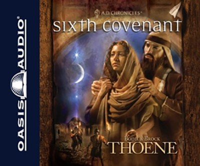 #6: Sixth Covenant: Unabridged Audiobook on CD  -     By: Bodie Thoene, Brock Thoene