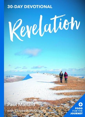 Revelation: 30-Day Devotional  -     By: Paul Mallard, Elizabeth McQuoid