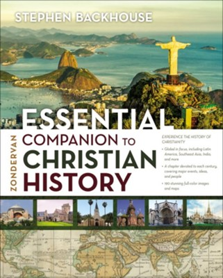 Zondervan Essential Companion to Christian History  -     By: Stephen Backhouse