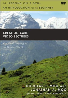Creation Care Video Lectures  -     Edited By: Jonathan Lunde     By: Douglas J. Moo, Jonathan A. Moo