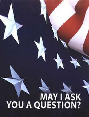 May I Ask You A Question? - American Flag  Pack of 25   -