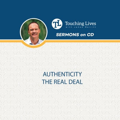 Authenticity the Real Deal: Mirror Image Sermon Series CD  -     By: James Merritt