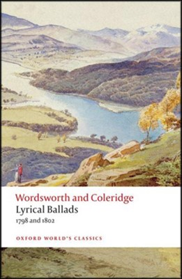 Lyrical Ballads: 1798 and 1802  -     By: William Wordsworth, Samuel Taylor Coleridge