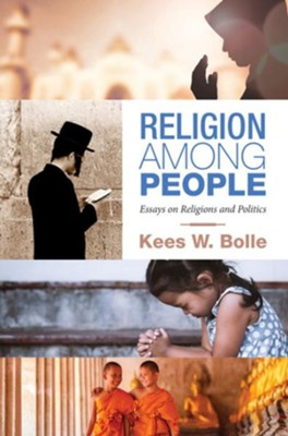 How To Write A Research Essay Thesis Religion Among People Essays On Religions And Politics  By Kees W Bolle Essay On Good Health also Political Science Essay Religion Among People Essays On Religions And Politics Kees W  English Essays On Different Topics