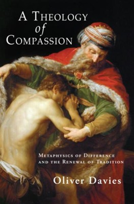 A Theology of Compassion  -     By: Oliver Davies