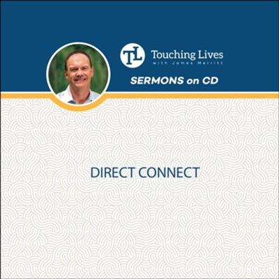 Direct Connect: Sermon Singles  -     By: Dr. James Merritt