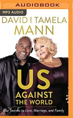 Us Against the World, Unabridged Audiobook on MP3-CD   -     By: David Mann, Tamela Mann