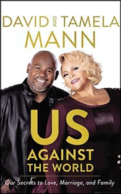 Us Against the World: Our Secrets to a Long and Loving Marriage - unabrodged audiobook on CD  -     By: David Mann, Tamela Mann