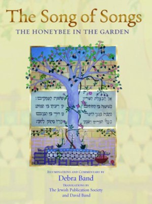 Song of Songs, Deluxe Edition: The Honeybee in the Garden  -     By: Debra Band