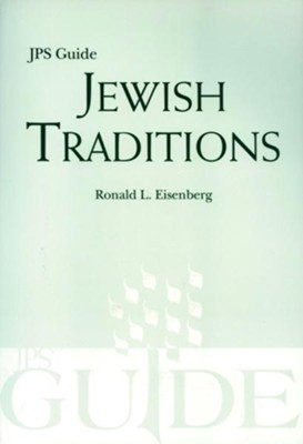 The JPS Guide to Jewish Traditions   -     By: Ronald Eisenberg