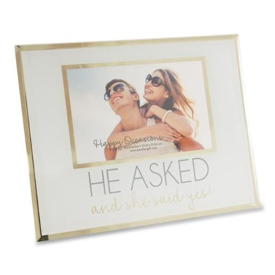 He Asked She Said Yes Photo Frame  -