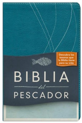 Biblia del Pescador RVR 1960, Símil Piel, Azul Aqua  (RVR 1960 Fishers of Men Bible, Deep Aqua Imitation Leather)  -