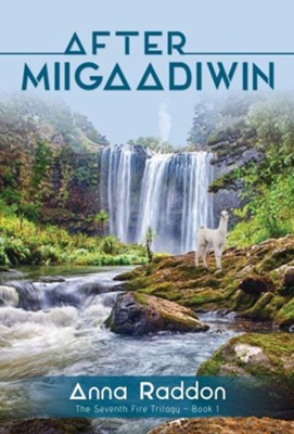 After Miigaadiwin #1  -     By: Anna Raddon