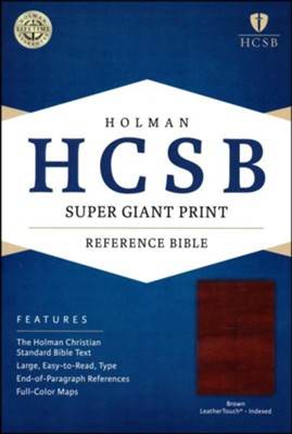 HCSB Super Giant Print Reference Bible, Brown LeatherTouch, Thumb-Indexed  -